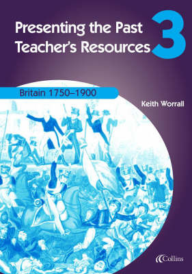 Britain 1750-1900: Teachers Resources by Keith Worrall image