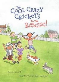 The Cool Crazy Crickets to the by David Elliot image
