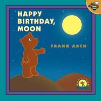 Happy Birthday, Moon by Frank Asch image