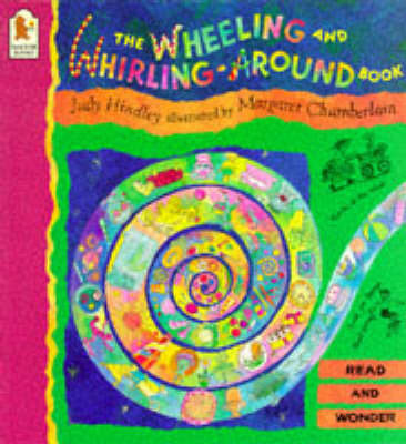 Wheeling & Whirling Around Book by Judy Hindley