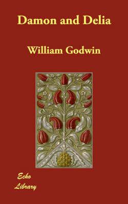 Damon and Delia by William Godwin