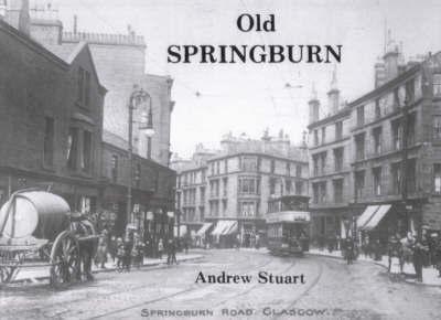 Old Springburn by Andrew Stuart