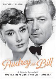 Audrey and Bill by Edward Z. Epstein