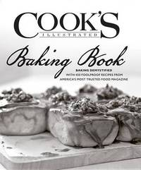 The Cook's Illustrated Baking Book by America's Test Kitchen