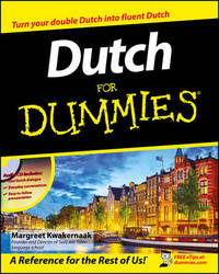 Dutch For Dummies by Margreet Kwakernaak