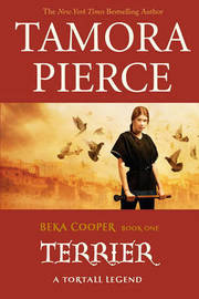 Terrier (Beka Cooper #1) by Tamora Pierce
