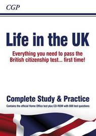 Life in the UK Test - Study and Practice by CGP Books