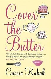 Cover The Butter by Carrie Kabak image
