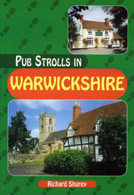 Pub Strolls in Warwickshire by Richard Shurey image