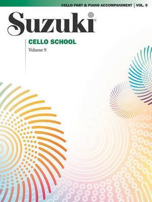 Suzuki Cello School: v. 9: Piano Accompaniments by Shinichi Suzuki