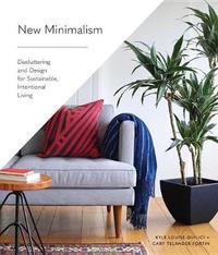 New Minimalism by Cary Telander Fortin