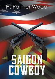 Saigon Cowboy by H Palmer Wood