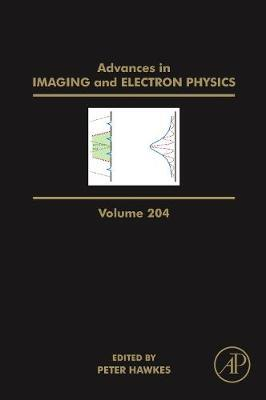 Advances in Imaging and Electron Physics: Volume 204