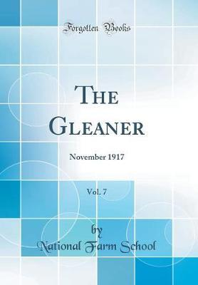 The Gleaner, Vol. 7 by National Farm School