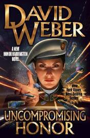 Uncompromising Honor by David Weber