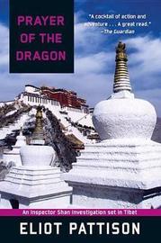 Prayer of the Dragon by Eliot Pattison