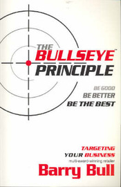 The Bullseye Principle by Barry Bull