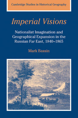 Imperial Visions by Mark Bassin image