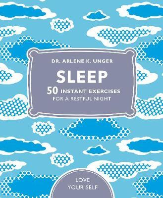 Sleep by Arlene Unger