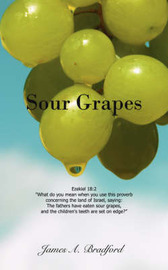 Sour Grapes by James A. Bradford image