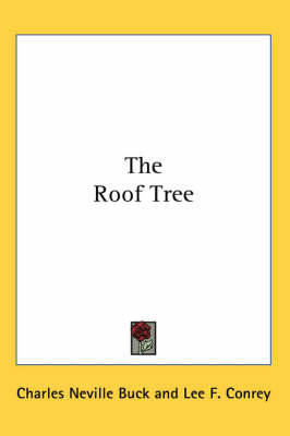 The Roof Tree by Charles Neville Buck image