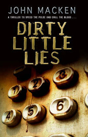Dirty Little Lies by John Macken image