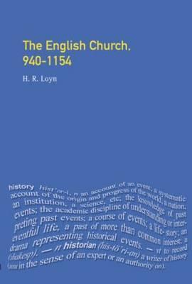 The English Church, 940-1154 by H.R. Loyn image