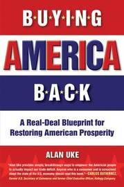 Buying America Back by Alan Uke