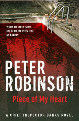 A Piece of My Heart (Alan Banks #16) by Peter Robinson image