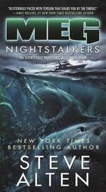 Meg: Nightstalkers by Steve Alten
