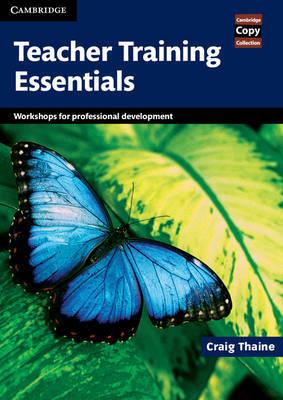 Teacher Training Essentials by Craig Thaine