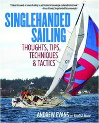 Singlehanded Sailing by Andrew Evans