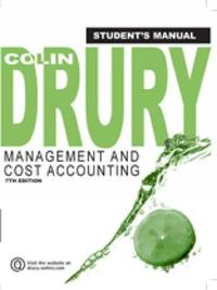 Management and Cost Accounting, Student Manual by Colin Drury image