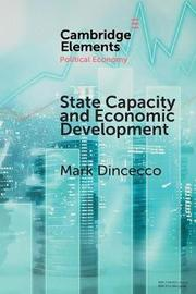 State Capacity and Economic Development by Mark Dincecco