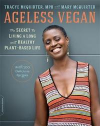 Ageless Vegan by Tracye McQuirter
