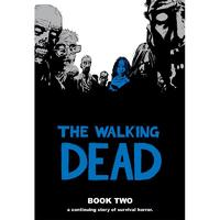 The Walking Dead Book 2 by Robert Kirkman