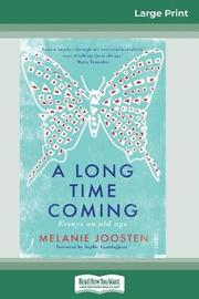 A Long Time Coming by Melanie Joosten