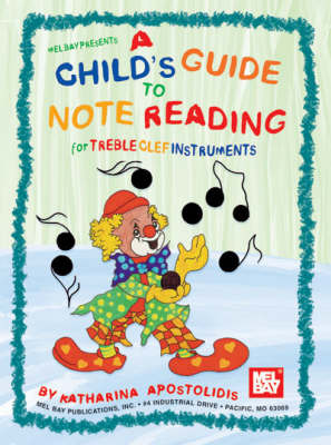 A Child's Guide to Note Reading for Treble Clef Instruments by Katharina Apostolidis image