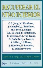 Recuperar El Nino Interior by Jeremiah Abrams image