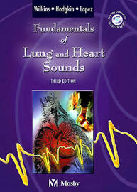 Fundamentals of Lung and Heart Sounds by Robert L Wilkins image
