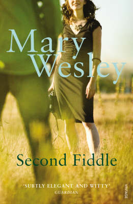 Second Fiddle by Mary Wesley