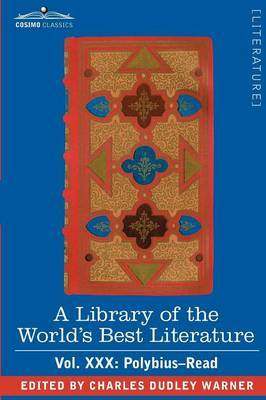 A Library of the World's Best Literature - Ancient and Modern - Vol.XXX (Forty-Five Volumes); Polybius-Read by Charles Dudley Warner