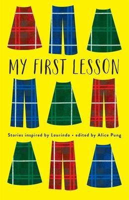 My First Lesson: Stories Inspired by Laurinda by Alice Pung image