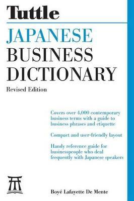 Japanese Business Dictionary by Boye Lafayette De Mente