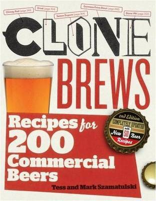 Clone Brews, 2nd Edition by Tess Szamatulski