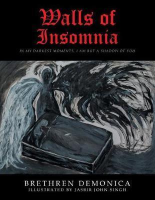 Walls of Insomnia by Brethren Demonica