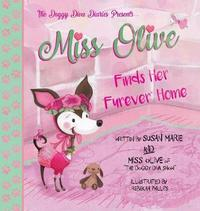 """Miss Olive Finds Her """"furever"""" Home by Susan Marie image"""