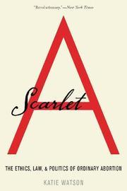 Scarlet A by Katie Watson