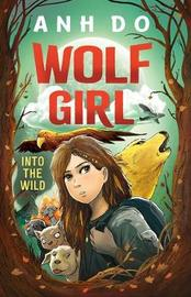 Into the Wild: Wolf Girl 1 by Anh Do image