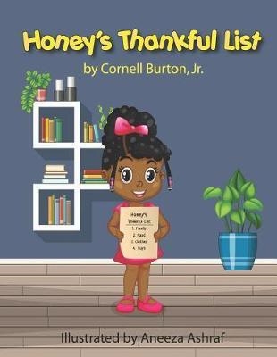 Honey's Thankful List by Cornell Burton Jr